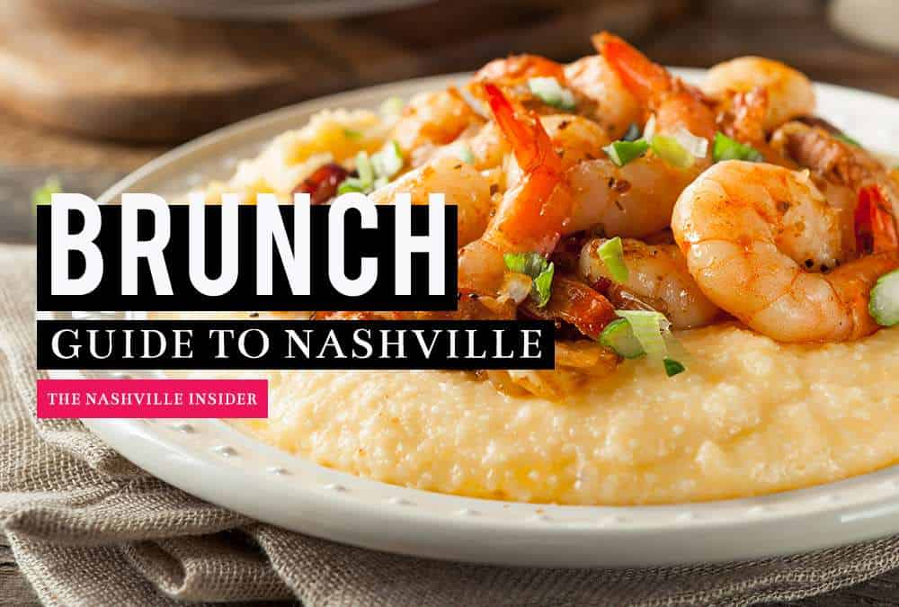 Brunch Guide to Nashville | The Nashville Insider