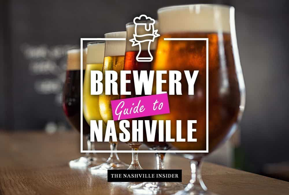 Brewery Guide to Nashville – Award Winners, Best Vibe & More