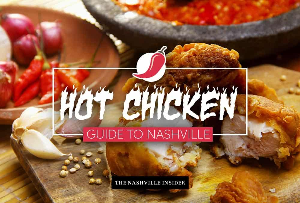 Hot Chicken Guide to Nashville – Best Hot Chicken Places