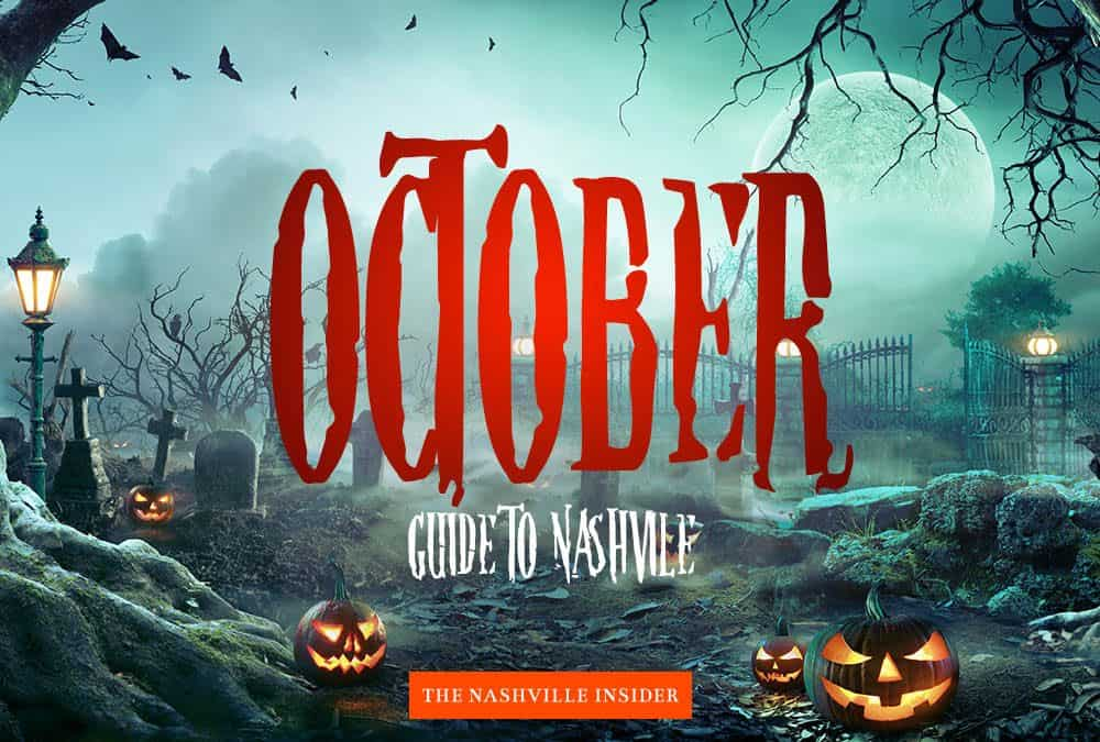 October Guide to Nashville – Things to Do In October