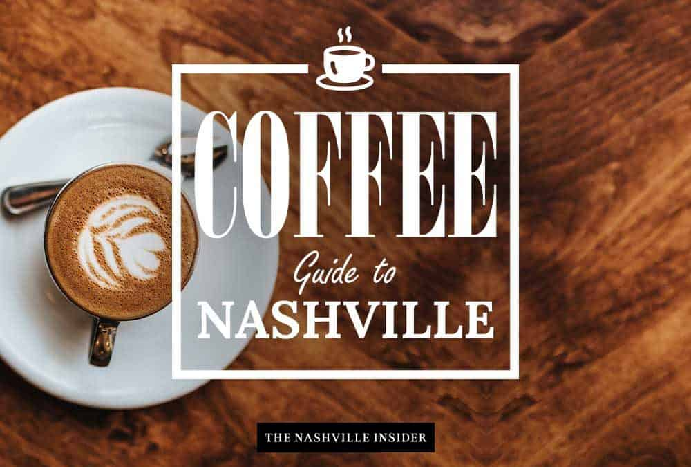 Coffee Guide to Nashville - Best Places to Get Coffee