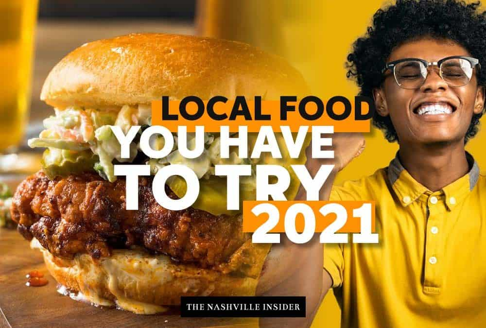 Local Food You Have to Try in Nashville in 2021