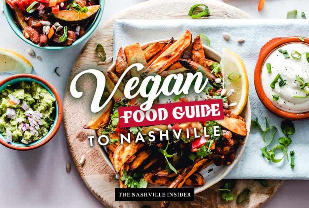 Best Vegan Food in Nashville 2021