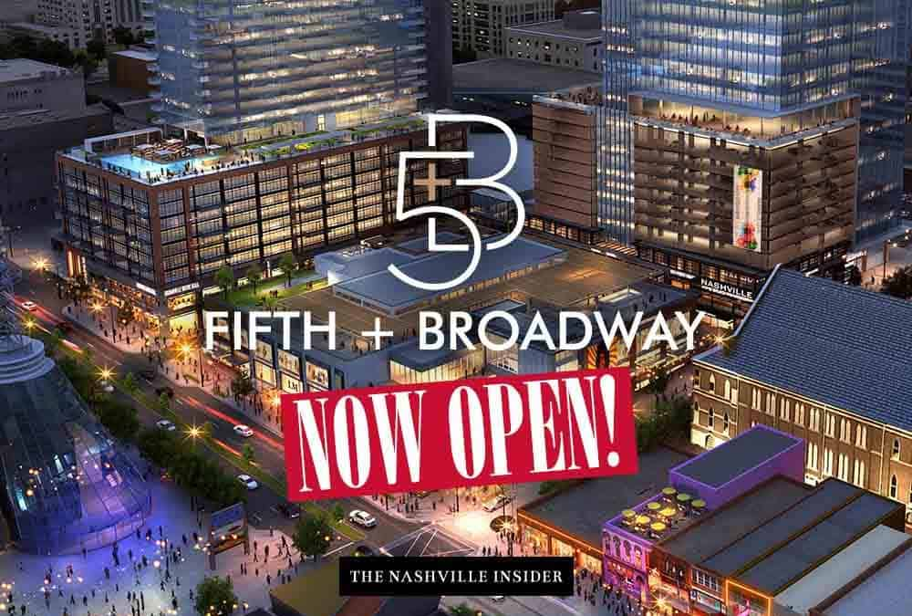 Fifth & Broadway Now Open! | Awesome Places in Nashville